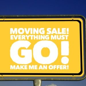 Moving Sale! Everything must go! Make Me An Offer!
